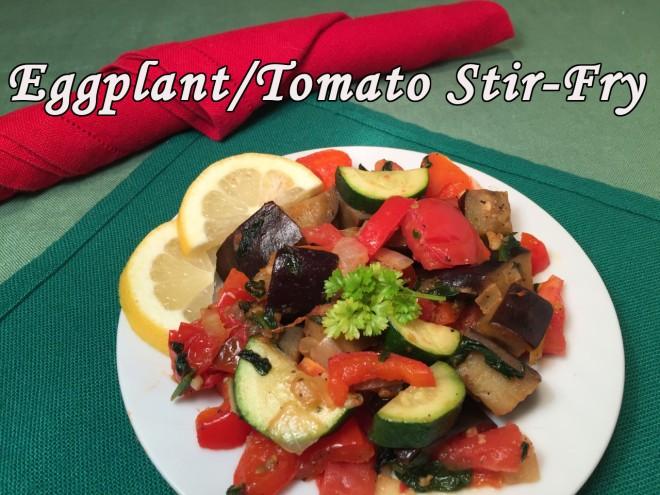 eggplant-tomato stir fry