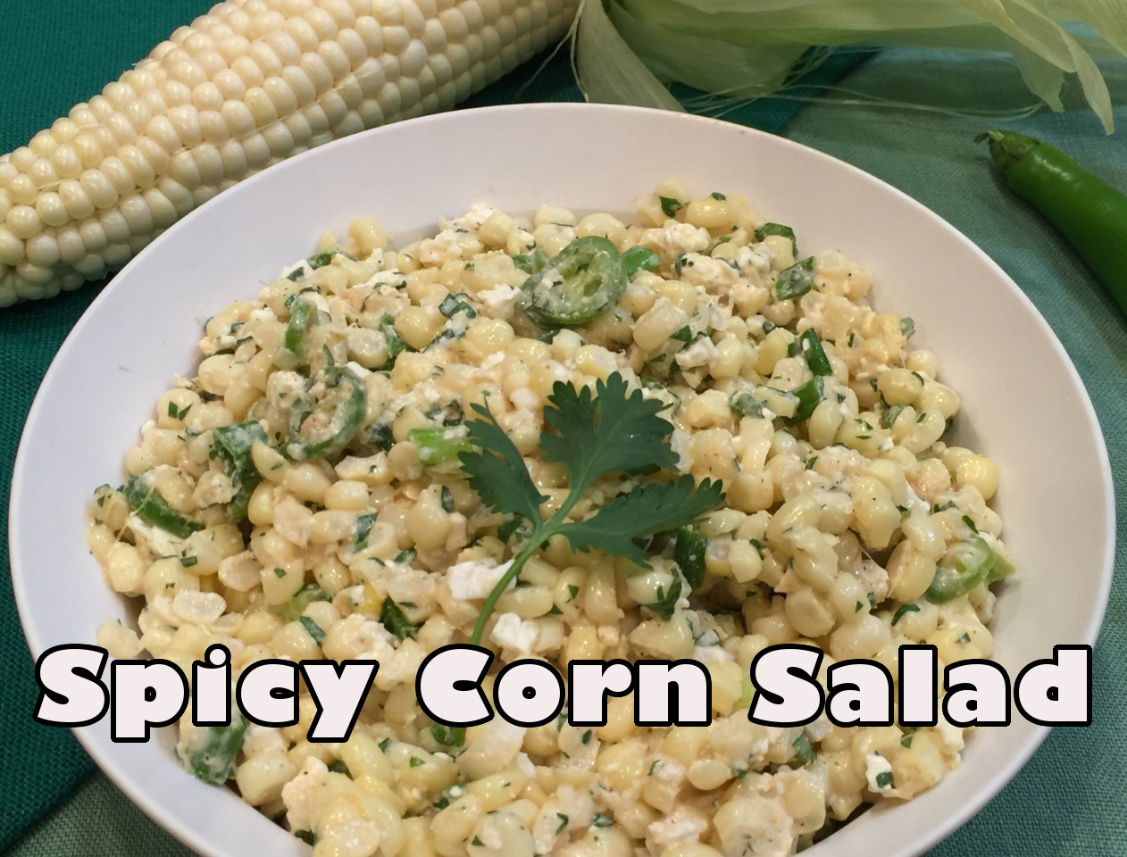 spicy corn salad2 text